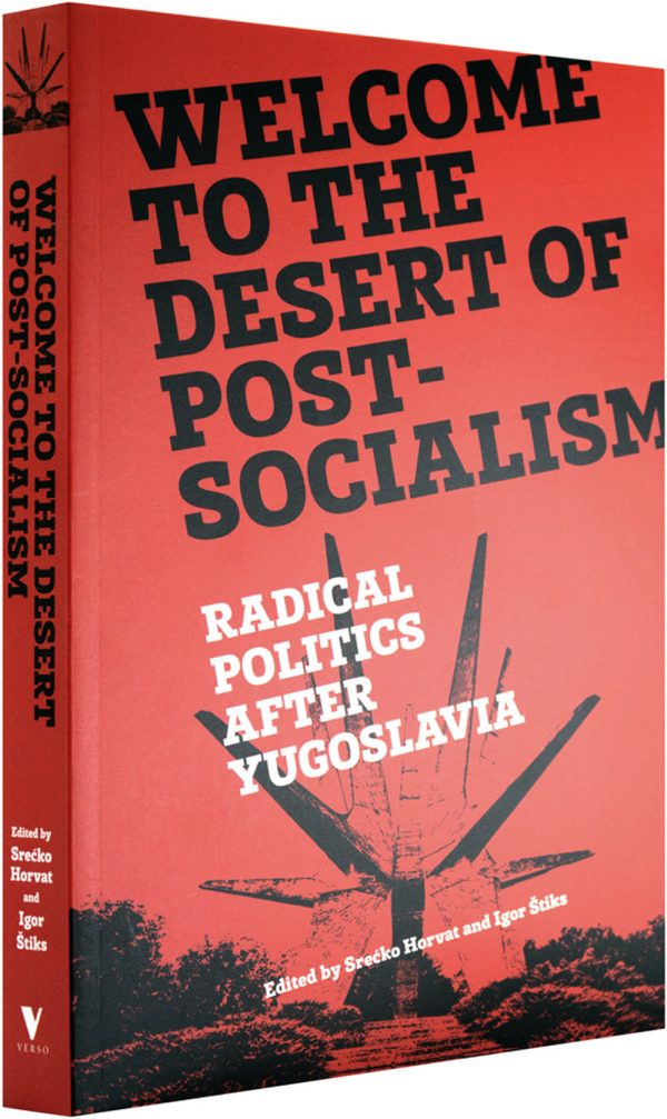 Welcome to the Desert of Post-Socialism - Cover