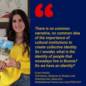 Podcast Episode 9: Das Ist Museum - Elma Hodžić