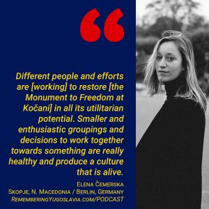 Mother Freedom, Father Land: The Revival of Kočani's Monument to Freedom (Podcast Episode 32)
