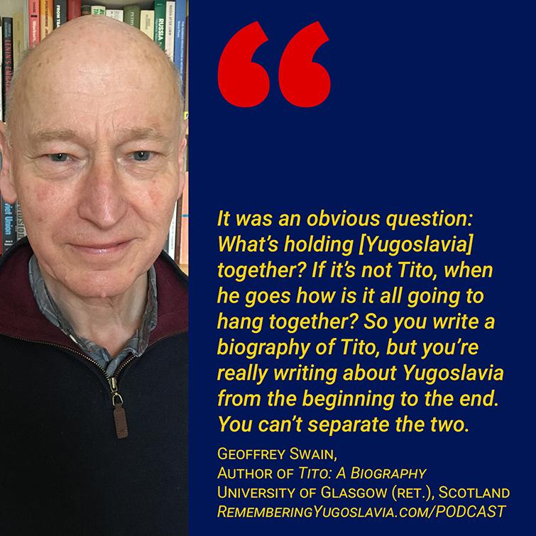 Tito biographers - Geoffrey Swain