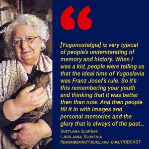 Svetlana Slapšak: A Yugoslav Dissident (Podcast Episode 39)